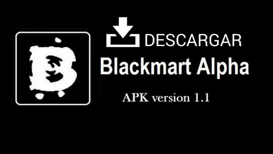 Descargar Blackmart Alpha